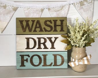 Rustic Wash Dry Fold Sign, Laundry Room Decor, Laundry Decor, wash dry fold sign, Laundry sign, laundry room sign, wash dry fold decor