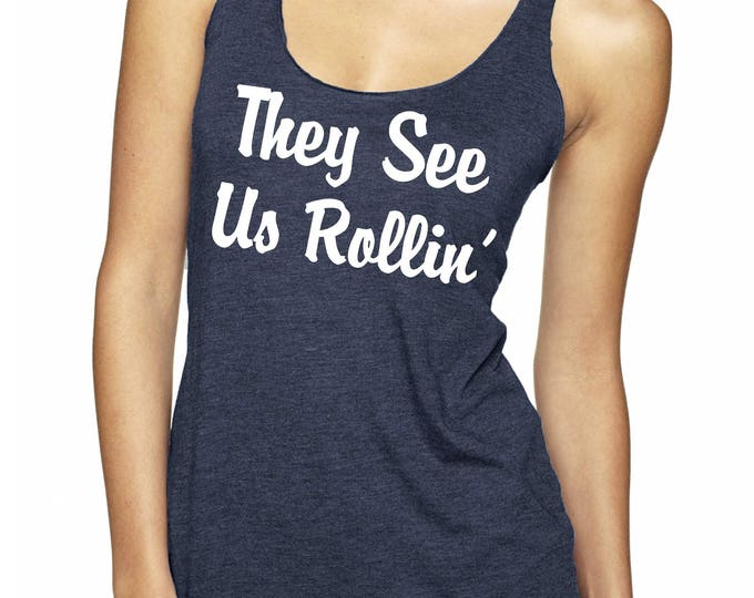 They See Us Rollin' tank top .  Bachelorette Party Tank Tops . Bachelorette Party tanks - Bachelorette Shirts - bridin' dirty