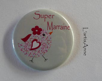 Super godmother Magnet / Pocket mirror / Badge pin gift godmother.