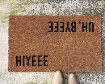 Doormat • 'Hiyeee' 'Uh, Byeee' MFM
