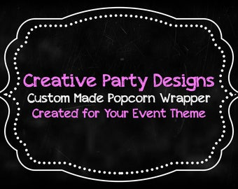 Popcorn Wrappers - Printable - Custom Made - DIY