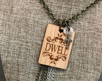 Dwell Necklace, Handcrafted Laser Engraved, Customized Jewelry, Bursting Barns Laser Engraving