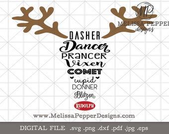 Christmas reindeer svg,Dasher Dancer,Prancer Vixen,Comet Cupid,Donner Blitzen,Rudolph SVG,silhouette ,cricut cut file,antler shirt