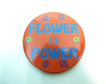BIG Vintage 60s Flower Is Power Made In Japan - Kawaii Hippy Pin / Button / Badge