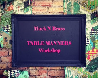 SATURDAY JULY 15th Table Manners Workshop