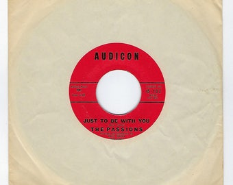 The Passions - Just To Be With You / Oh Melancholy Me - 45rpm - 1959
