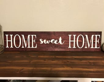 "HOME sweet HOME 36""x8"" wood sign"