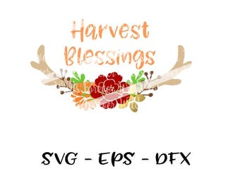 Harvest Blessings svg - Blessings svg - flourish svg - Happy Fall Yall DFX - Eps file - fall dfx - autumn svg - Silhouette file -antler file