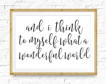 What a wonderful world print, Wonderful world sign, Lyric wall art, Song lyrics printable, Christmas gift, Inspirational sign, Family sign