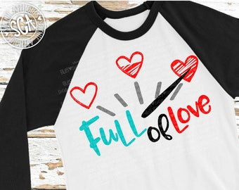 Full of Love svg, wedding decor svg, Valentines Day SVG, valentine cut file, heart svg, cupid svg, socuteappliques, Wedding svg, arrow svg