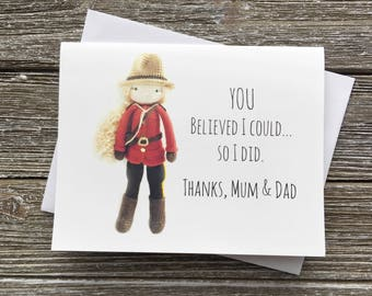 RCMP Graduation - Thanks Mom - Thanks Dad - Mountie - mothers day greeting card, police officer, red serge
