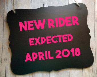 New Rider Expected Pregnancy Announcement Sign - New Baby Photo Prop Sign - Pregnancy Photography Prop - New Baby - Newborn Sign