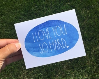 I love you so hard - Funny Relationship Card - Funny Anniversary Card - card for fiance - Funny long distance relationship -friendship