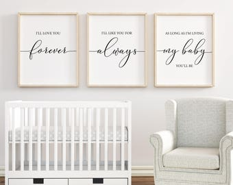 I'll Love You Forever printable, Nursery Wall Art, Nursery Decor, Baby Shower Gift, Baby Girl Nursery, Baby Boy Nursery, Set of 3