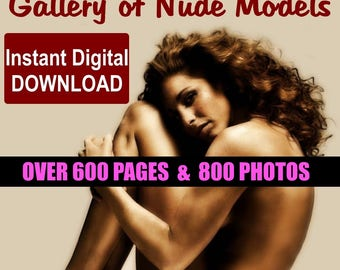 Gallery of Nude Models, PDF Digital Format 625 pages with 800 Erotic Photo Collection, Nude Art, Instant Delivery