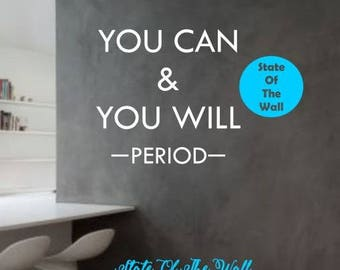 You can and you will Wall Decal Motivation Vinyl Sticker Art Decor Bedroom Design gym motivation life