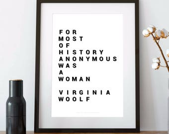 virginia woolfe, virginia wolf, for most of history, anonymous quote, virginia woolf print, black and white, literary quote, quote, 8x10