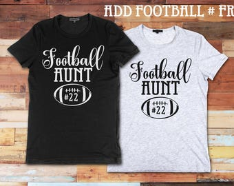Football Aunt Add Football Number Free Custom Novelty Unisex Adult T-Shirt Vinyl Funny Tee Fun Gift Idea Cute TShirt Shirt Nephew Niece Team