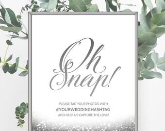Oh Snap Wedding Sign Silver Wedding Decor Social Media Sign Glitter Wedding Hashtag Sign Printable Wedding Sign Digital Wedding Decoration