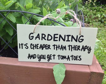Gardening sign, funny wooden sign, hand painted sign, gifts for gardeners, gardening quote, funny sign, sign for the home, housewarming gift