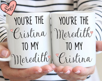 your my person, You're the meredith to my cristina, your the meredith to my cristina, you're my person mug, you're my person, christina to