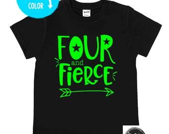 Four and Fierce Birthday Shirt - Unisex Birthday Shirts - Birthday Party Shirt - Four Year Old - Fourth Birthday - Birthday Outfit