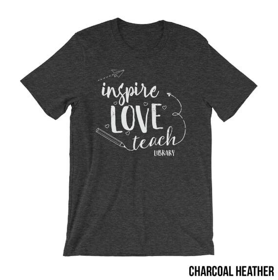 "Librarian ""Inspire Love Teach"" Heathered Library Tshirt 