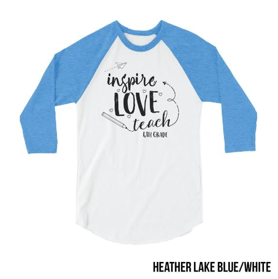 "First Grade ""Inspire Love Teach"" Teacher 3/4 Sleeve Raglan Tshirt 