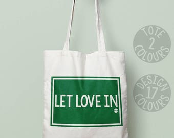 Let Love In canvas tote bag, strong tote bag, present for her, gift ideas for women, birthday present, mothers day, smash the patriarchy