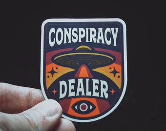 "Conspiracy Dealer Sticker - 3"" Durable Vinyl Sticker - Aliens, UFO, Conspiracy, Illuminati, Truther Badge - Weather Resistant - Metaphysical"