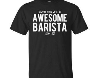 Barista Shirt, Barista Gifts, Barista, Awesome Barista, Gifts For Barista, Barista Tshirt, Funny Gift For Barista, Barista Gift