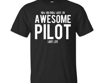 Pilot Shirt, Pilot Gifts, Pilot, Awesome Pilot, Gifts For Pilot, Pilot Tshirt, Funny Gift For Pilot, Pilot Gift, Pilot To Be Gifts