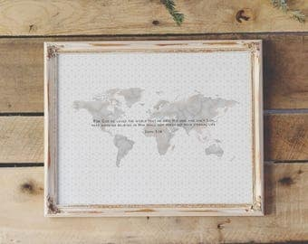 John 3:16 | Printable | For God so loved the world that He gave His one and only Son | Modern Scripture Art Print | World Map | Bible Verse