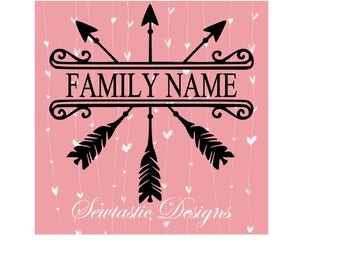 Tribal Arrow Name SVG, Arrow SVG, Arrow svg, Tribal svg, Family svg, Name svg, Cut File, Iron On, Cricut, Silhouette, & more