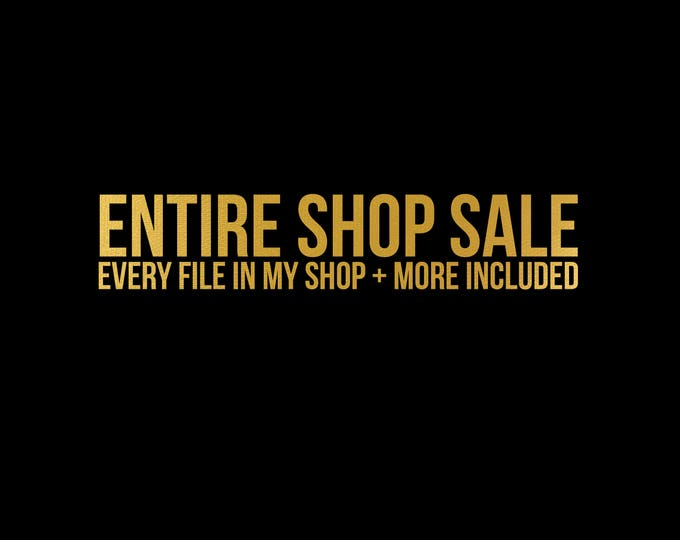 Featured listing image: entire shop sale // svg dxf file instant download silhouette cameo cricut download clip art commercial use