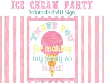 """Printable Ice Cream Party Sign, 8x10 """"Thank You For Making My Party So Sweet!"""" Ice Cream Birthday Party Favor Poster JPG INSTANT DOWNLOAD"""