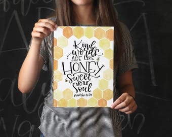 Art Print - Kind Words are like Honey, Sweet to the Soul - Proverbs 16:24 Bible Verse - Scripture Art Print