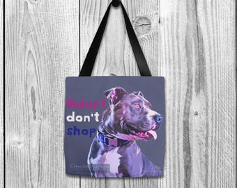 Dog tote bag, Dog CHARITY tote bag, Pitbull tote bag, Adopt a pet, Adopt don't shop, Fancy tote bag, Dog lover tote bag, All over tote bag