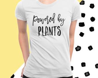 Powered By Plants T-Shirt, Vegan, Vegetarian, Shirt, Vegetarian, Shirt, Plant-Based Clothing, Healthy, American Apparel, Brush Lettering