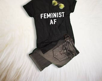 Feminist Shirt Gift for her Womens Rights Shirt Feminism Shirt TShirt for Womens Graphic Tee Feminist AF T-Shirt Pride Shirt