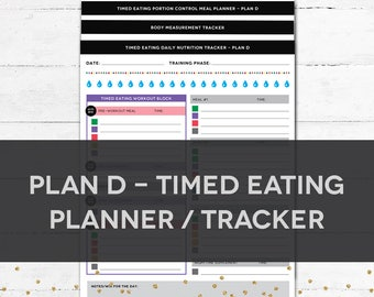 Timed Eating Planner & Tracker - PLAN D