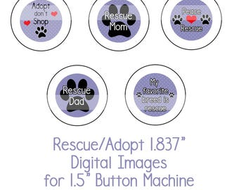 """1.837"""" Rescue/Adopt Collage Sheet Instant Download Adopt don't Shop, Dog Rescue, Shelter Dogs for 1.5"""" button machine"""