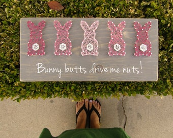 Bunny Butts Drive Me Nuts Bunny String Art *Made-to-Order*