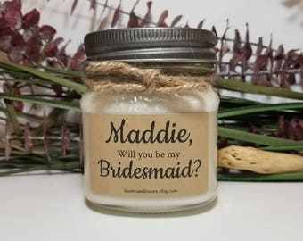 8oz Bridesmaid Proposal Candle - Bridesmaid Gifts - Will You Be My Bridesmaid - Wedding Candles - Soy Candles Handmade - Candle Favors
