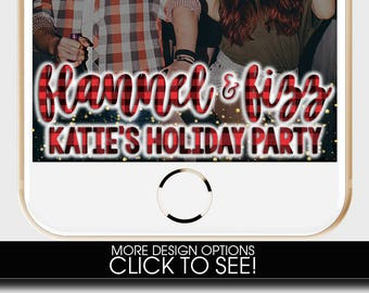 FLANNEL AND FIZZ, Christmas Snapchat Filter, Holiday Snapchat Geofilter, Flannel and Fizz Party, Birthday Party Snapchat, Birthday Filter