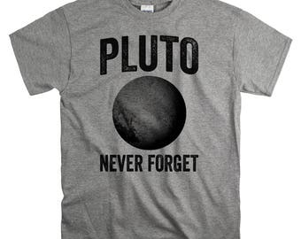 Geek Gift for Him or Her - Astronomy Gifts - Pluto Never Forget Outer Space T Shirt - Mens Tshirt