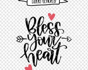 Bless your heart svg, Valentine SVG, Valentine's SVG, bless our love svg, love svg, Digital cut file, heart svg, xoxo svg, commercial use OK