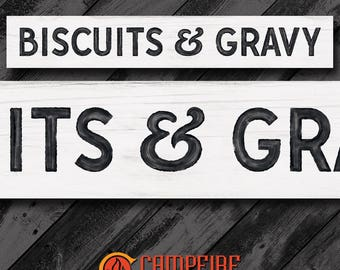 Biscuits and Gravy Wood Sign - Kitchen Sign - Farmhouse Sign - Rustic Sign - Country Decor - Perfect Gift