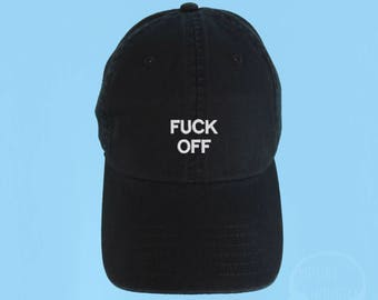 FUCK OFF Dad Hat Embroidered Black Baseball Cap Low Profile Casquette Strap Back Unisex Adjustable Cotton Baseball Hat