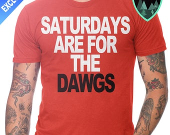 Official Saturdays are for the Dawgs Shirt, Georgia Bulldogs Shirt, Georgia Football Shirt, University of Georgia, Georgia Gift, Bulldogs